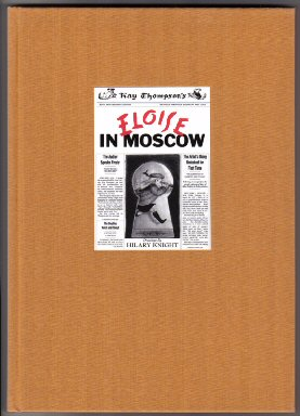 Eloise in Moscow - Limited/Numbered Edition. Kay Thompson.