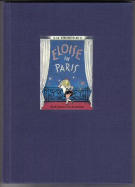 Eloise in Paris - Limited/Numbered Edition. Kay Thompson.