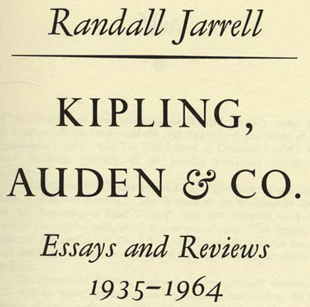 randall jarrell essay By randall jarrell t by two important essays on the obscurity of modern poetry and on the over-cultivation of criticism in contemporary writing.