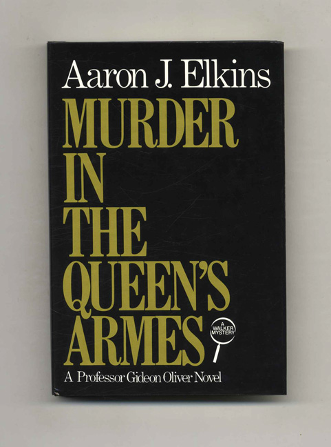Murder In The Queen's Arms - 1st Edition/1st Printing. Aaron J. Elkins.