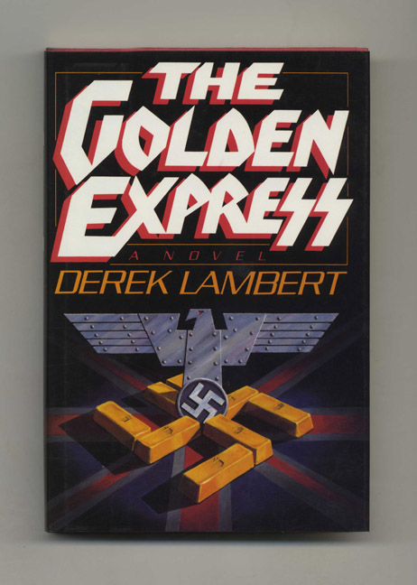 The Golden Express - 1st US Edition/1st Printing. Derek Lambert.