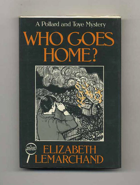 Who Goes Home? Elizabeth Lemarchand.