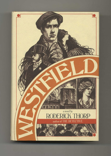 Westfield - 1st Edition/1st Printing. Roderick Thorp.