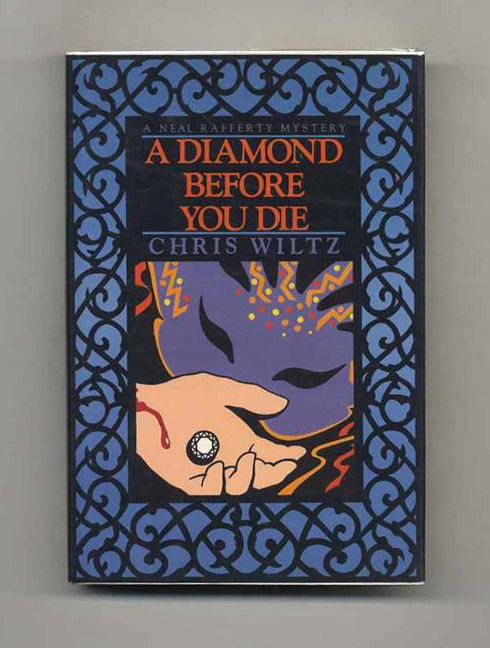 A Diamond Before You Die - 1st Edition/1st Printing. Chris Wiltz.