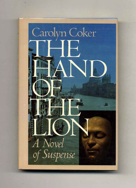 The Hand Of The Lion - 1st Edition/1st Printing. Carolyn Coker.