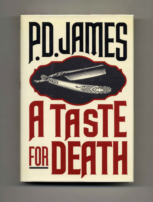 A Taste For Death. P. D. James.