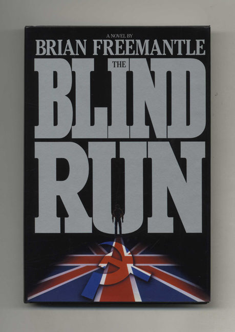The Blind Run - 1st US Edition/1st Printing. Brian Freemantle.