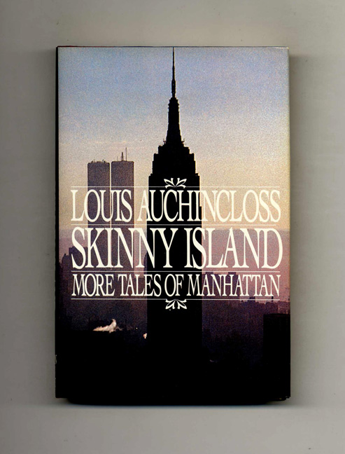 Skinny Island. More Tales Of Manhattan - 1st Edition/1st Printing. Louis Auchincloss.