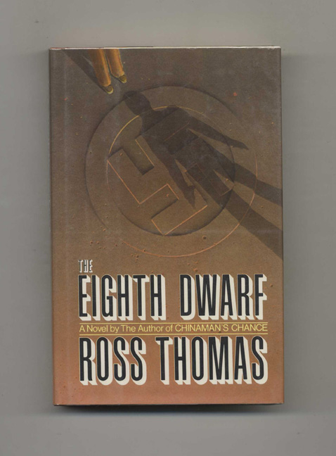 The Eighth Dwarf - 1st Edition/1st Printing. Ross Thomas.