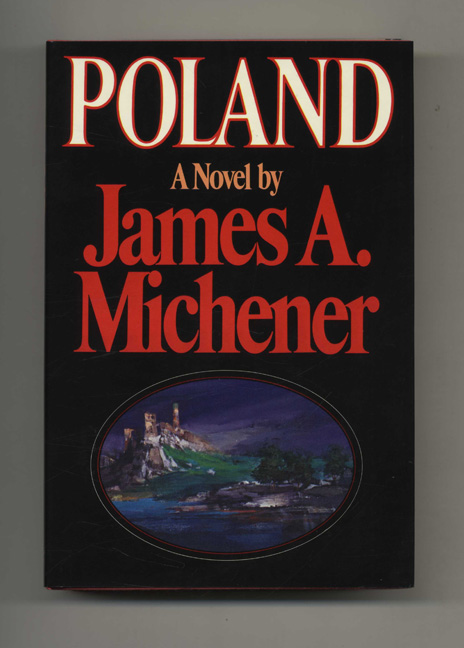 Poland - 1st Edition/1st Printing. James A. Michener.