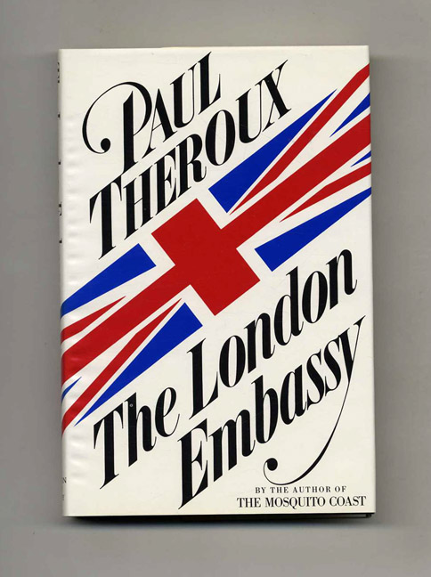 The London Embassy. Paul Theroux.