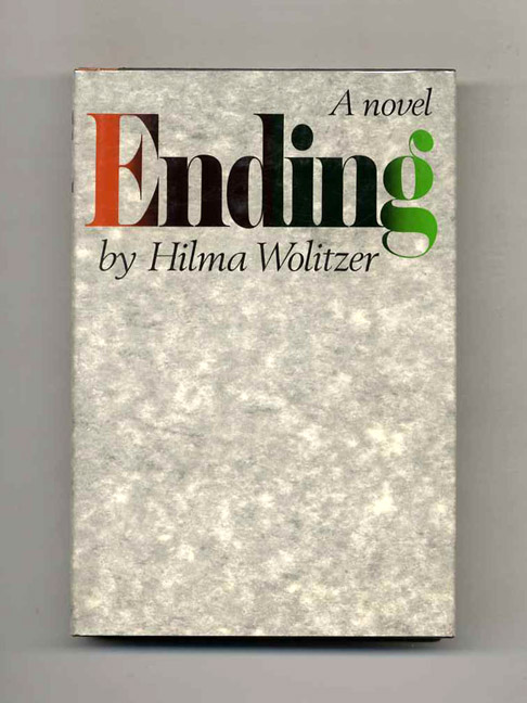Ending - 1st Edition/1st Printing. Hilma Wolitzer.