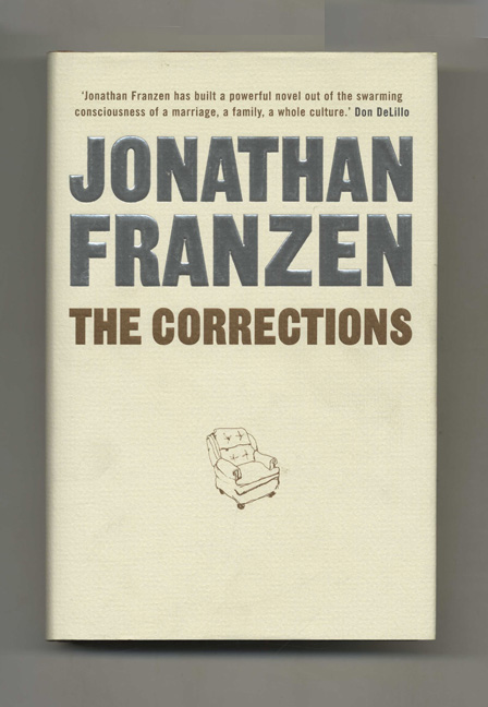 The Corrections - 1st UK Edition/1st Printing. Jonathan Franzen.