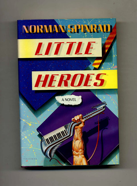 Little Heroes - 1st Edition/1st Printing. Norman Spinard.
