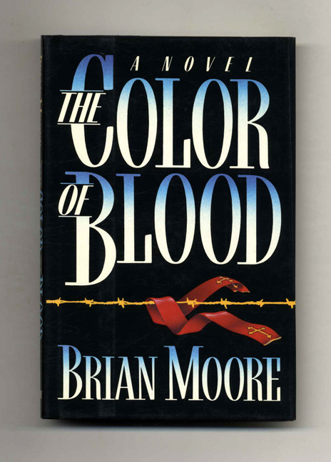 The Color Of Blood - 1st Edition/1st Printing. Brian Moore.