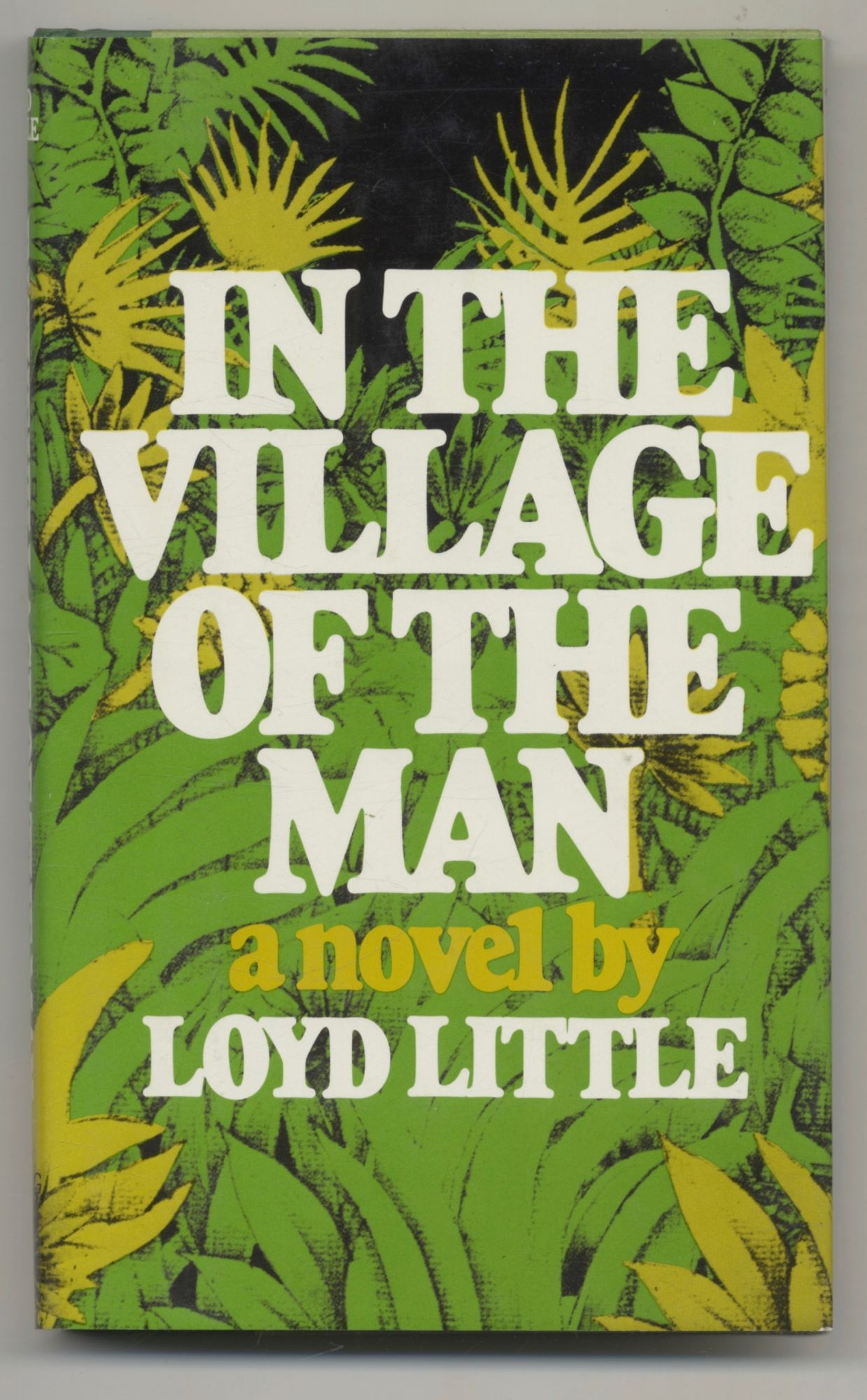 In The Village Of The Man - 1st Edition/1st Printing. Loyd Little.