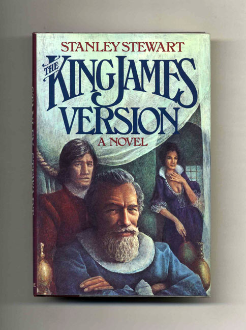 The King James Version - 1st Edition/1st Printing. Stanley Stewart.