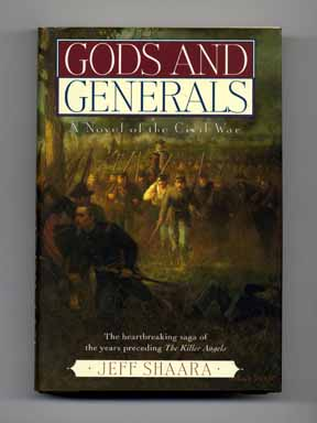 Gods and Generals. Jeff M. Shaara.
