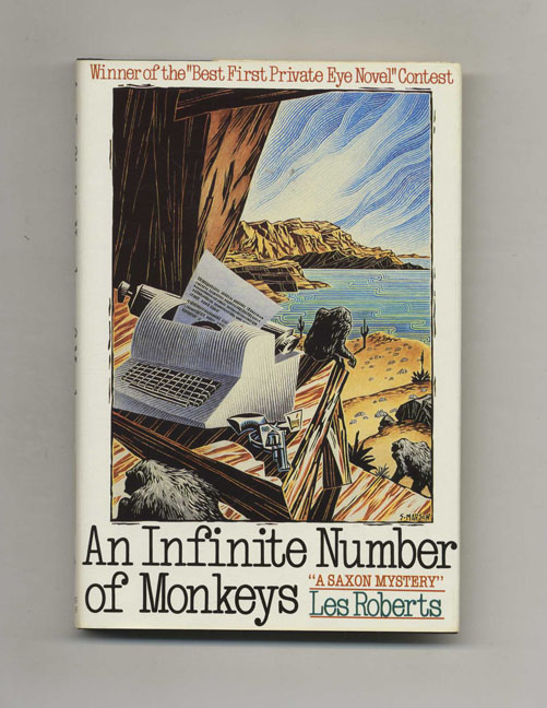 An Infinite Number Of Monkeys - 1st Edition/1st Printing. Les Roberts.