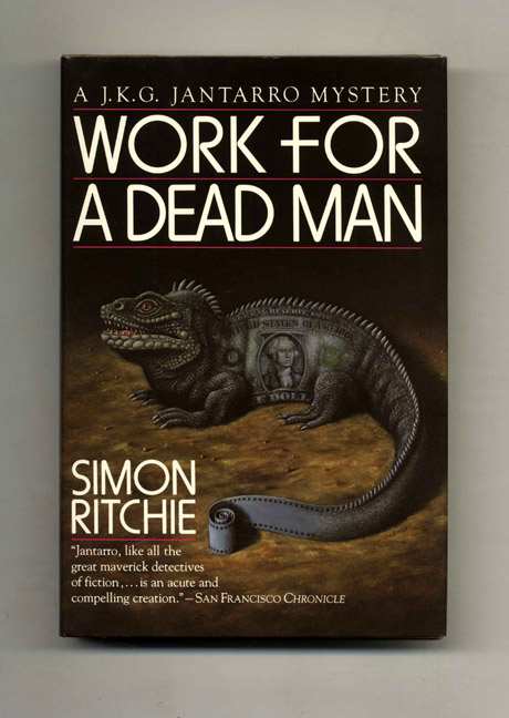 Work For A Dead Man - 1st Edition/1st Printing. Simon Ritchie.