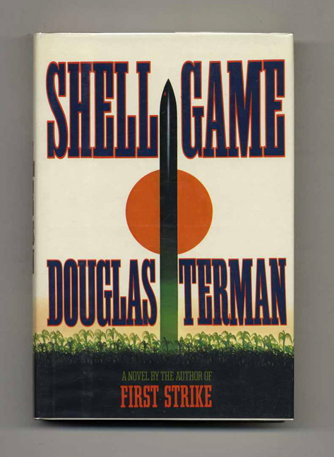 Shell Game - 1st Edition/1st Printing. Douglas Terman.