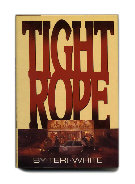 Tightrope - 1st Edition/1st Printing. Teri White.