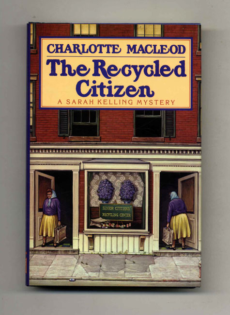 The Recycled Citizen - 1st Edition/1st Printing. Charlotte Mac Leod.