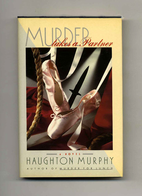 Murder Takes A Partner - 1st Edition/1st Printing. Haughton Murphy.