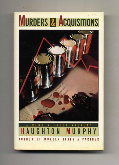 Murders & Acquisitions - 1st Edition/1st Printing. Haughton Murphy.