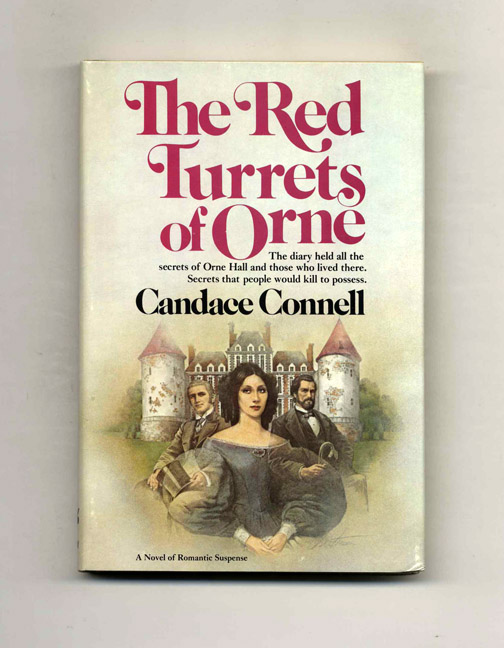 The Red Turrets Of Orne - 1st Edition/1st Printing. Candace Connell.