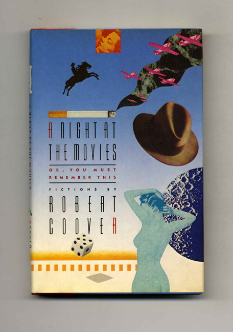 A Night At The Movies - 1st Edition/1st Printing. Robert Coover.