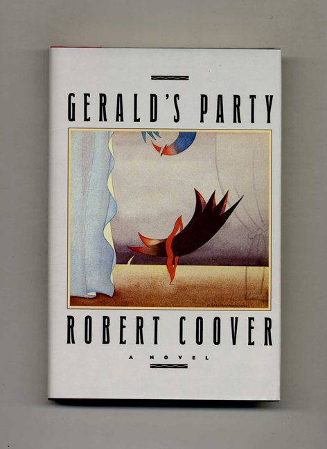 Gerald'S Party - 1st Edition/1st Printing. Robert Coover.
