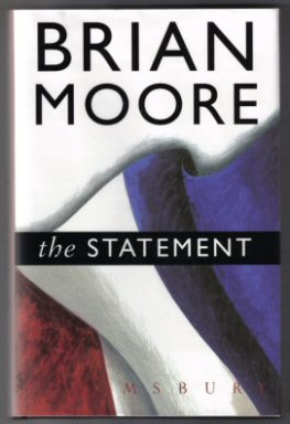 The Statement. Brian Moore.