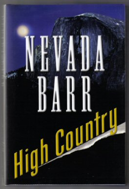 High Country - 1st Edition/1st Printing. Nevada Barr.
