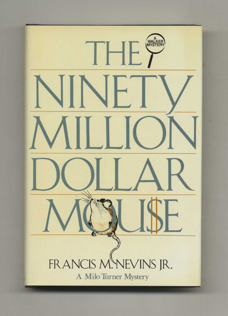 The Ninety Million Dollar Mouse - 1st Edition/1st Printing. Francis M. Nevins, Jr.