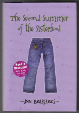 The Second Summer Of The Sisterhood - 1st Edition/1st Printing. Ann Brashares.