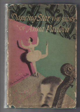 Dancing Star - The Story Of Anna Pavlova - 1st Junior Literary Guild Edition. Gladys Malvern.