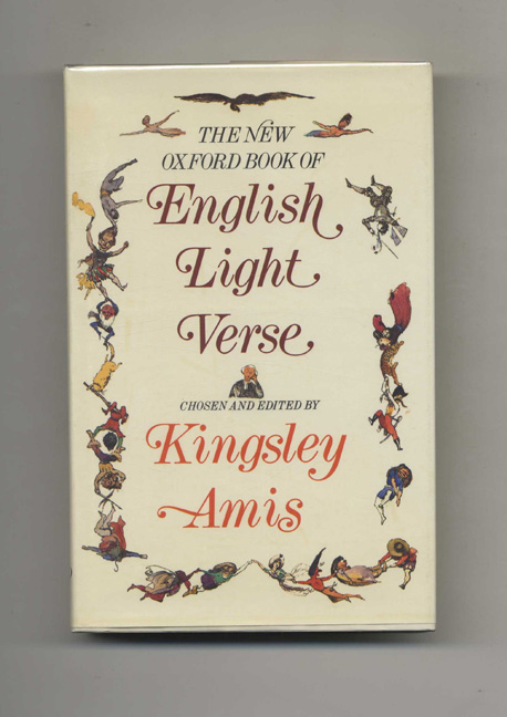 The New Oxford Book Of English Light Verse. Kingsley Amis.