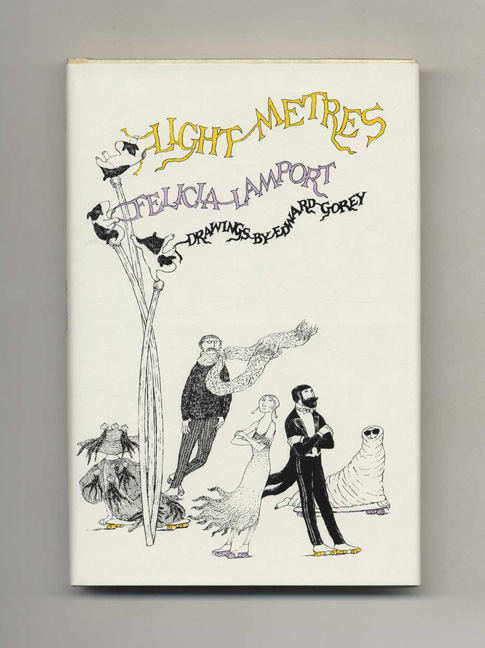 Light Metres - 1st Edition/1st Printing. Felicia Lamport.