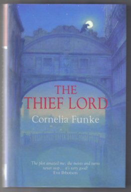 The Thief Lord - 1st UK Edition. Cornelia Funke.