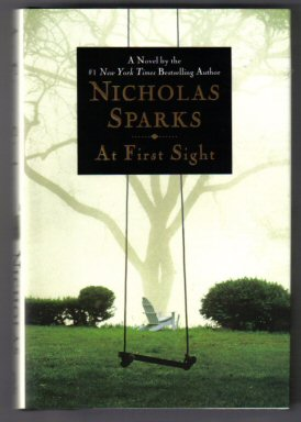 At First Sight - 1st Edition/1st Printing. Nicholas Sparks.