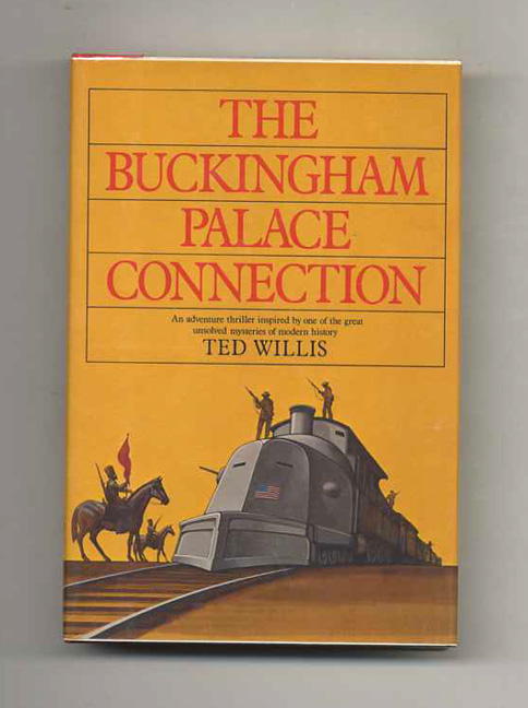 The Buckingham Palace Connection. Ted Willis.