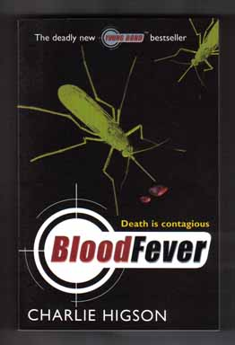 Bloodfever - 1st Edition/1st Printing. Charlie Higson.