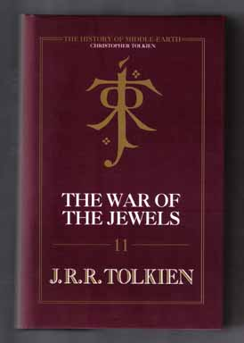 The War Of The Jewels - 1st Edition/1st Printing. J. R. R. Tolkien, Christopher Tolkien.