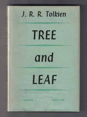 Tree And Leaf - 1st Edition/1st Printing. J. R. R. Tolkien.