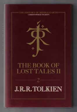 The Book Of Lost Tales, Part 2. J. R. R. Tolkien, Christopher Tolkien.