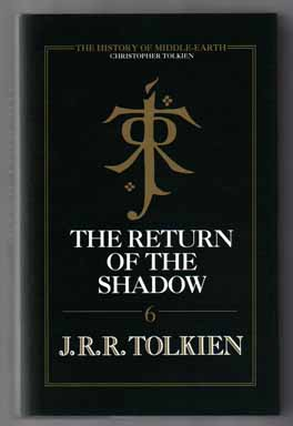 The Return Of The Shadow. J. R. R. Tolkien, Christopher Tolkien.