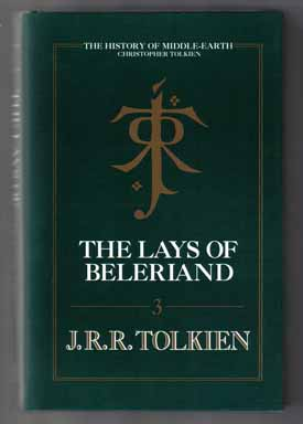 The Lays Of Beleriand. J. R. R. Tolkien, Christopher Tolkien.