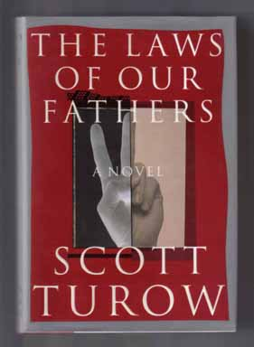 The Laws Of Our Fathers - 1st Edition. Scott Turow.