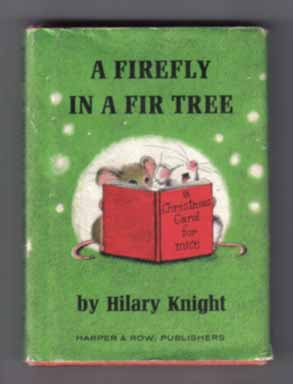 A Firefly In A Fir Tree. Hilary Knight.